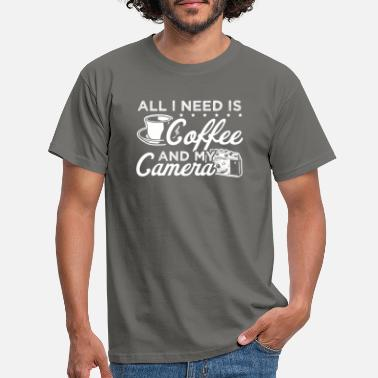 My All I Need is Coffee & My Camera Photography Gift - Männer T-Shirt