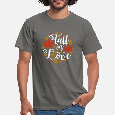 Fall In Love FALL IN LOVE - Men's T-Shirt