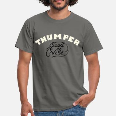 Thumper thumper - Men's T-Shirt