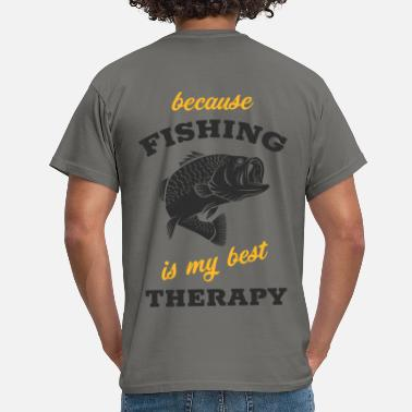 Angelhaken Fishing is My Best Therapy - Männer T-Shirt