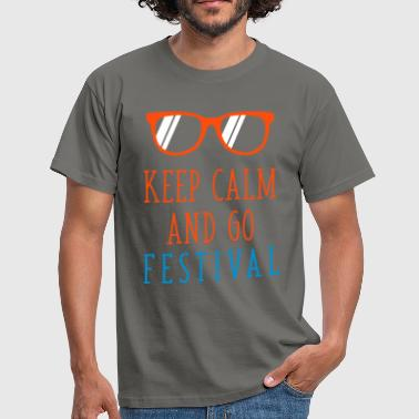keep calm and go festival - T-shirt Homme