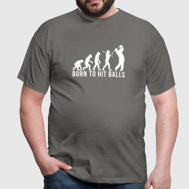 golf evolution born to hit balls - Men's T-Shirt