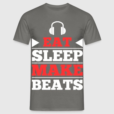 Eat Sleep Make Beats - Männer T-Shirt