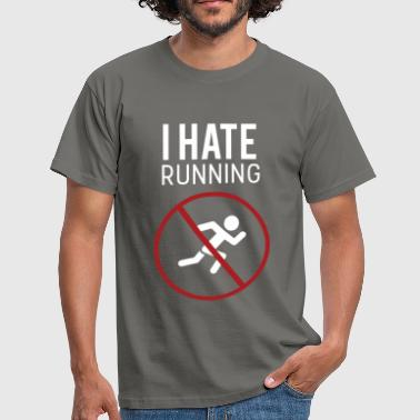 I hate running - Men's T-Shirt