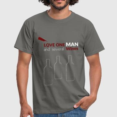 Love one man and several - Men's T-Shirt