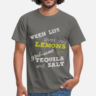 Lemon Apparel When life gives you lemons grab some tequila and  - Men's T-Shirt