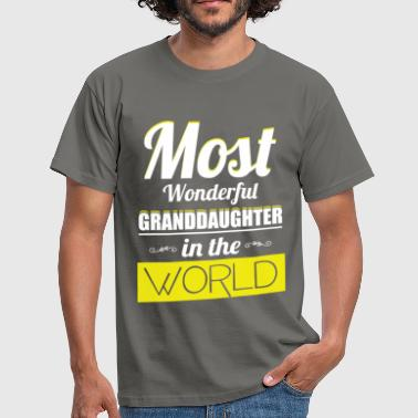 Most wonderful granddaughter in the world - Men's T-Shirt