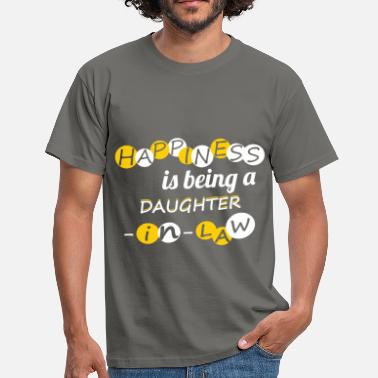 Daughter In Law Happiness is being a daughter-in-law! - Men's T-Shirt