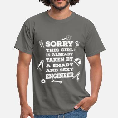 Taken Sorry this girl is already taken by a smart and se - Men's T-Shirt