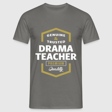 Genuine Drama Teacher T-shirt - Men's T-Shirt