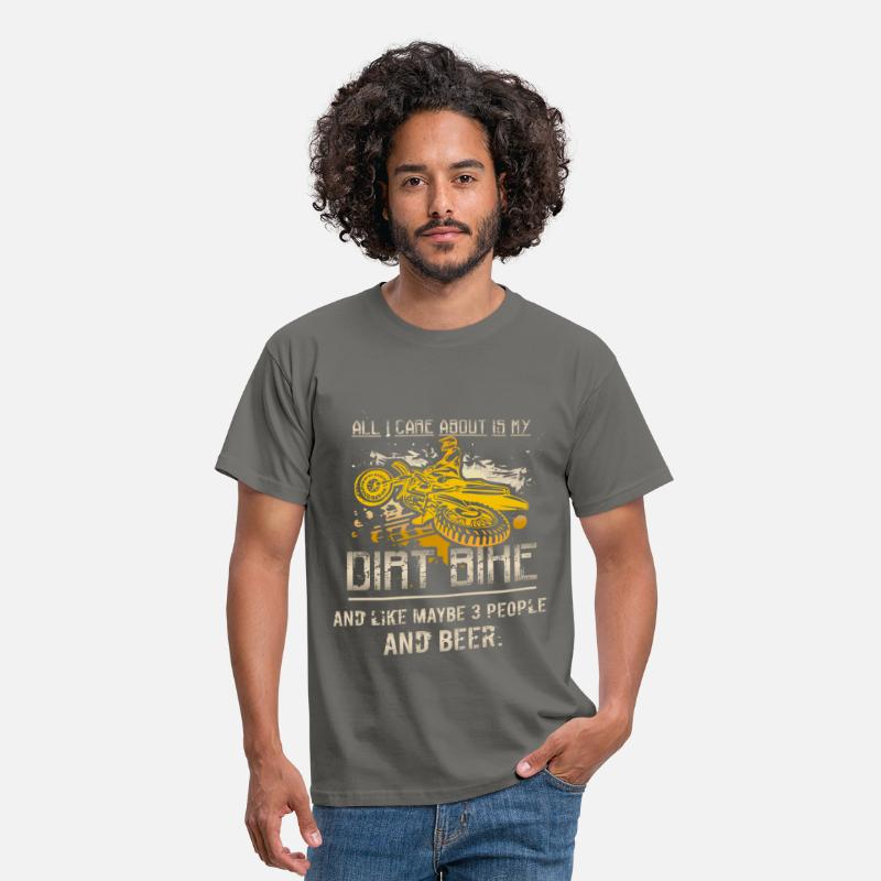 Dirtbike Racing Apparel T-Shirts - All I care about is my dirt bike and like maybe 3  - Men's T-Shirt graphite grey