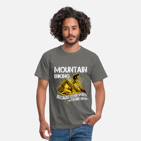 Mountain T-Shirts - Mountain bike, because other sports only require o - Men's T-Shirt graphite grey