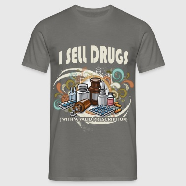 I sell drugs (with a valid prescription) - Men's T-Shirt