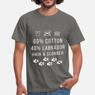 Slobber 60% Cotton 40% Labrador hair & Slobber - Men's T-Shirt