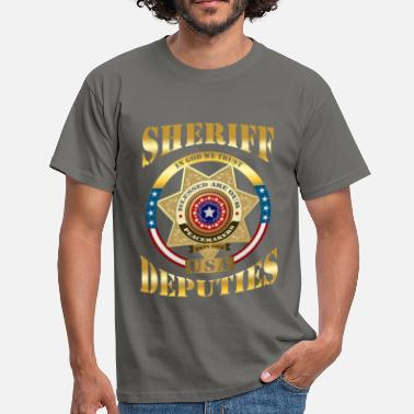 Deputy Sheriff Sheriff - In God we trust. USA deputies - Men's T-Shirt