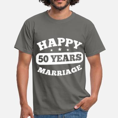 50. Hochzeitstag 50 Years Happy Marriage - Männer T-Shirt