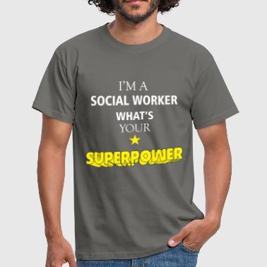 Worker Social Worker - I'm a Social Worker what's your - Men's T-Shirt