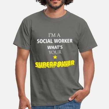 Social Worker Apparel Social Worker - I'm a Social Worker what's your - Men's T-Shirt