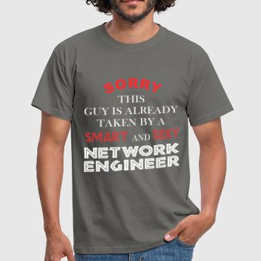 Network engineer - Sorry this guy is already taken - Men's T-Shirt