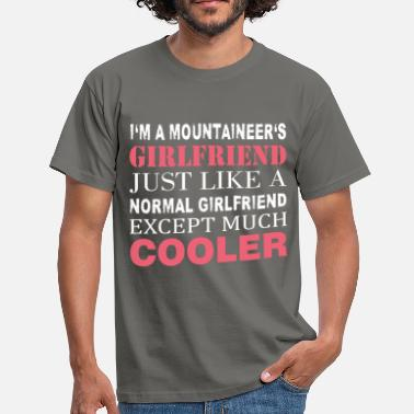 Mountains Clothes Mountaineer's - I'm a mountaineer's girlfriend  - Men's T-Shirt