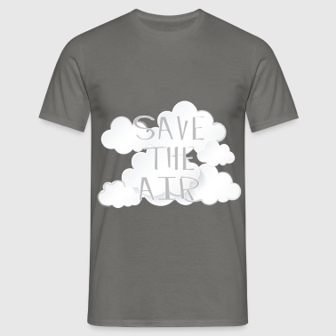 Air - Save the air - Men's T-Shirt