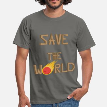 Save The World World - Save the world - Men's T-Shirt