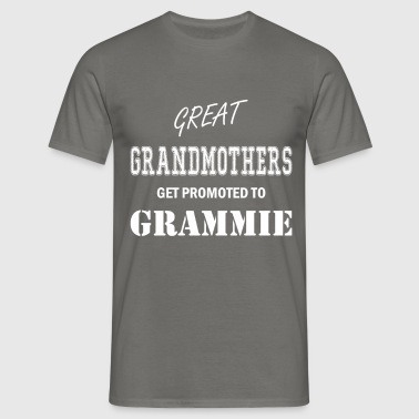 Grammie - Great Grandmothers get promoted to  - Men's T-Shirt