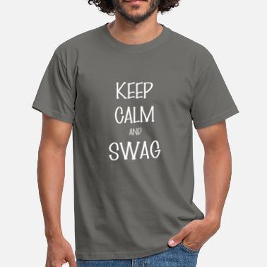 Swag Clothes Swag - Keep Calm And Swag - Men's T-Shirt