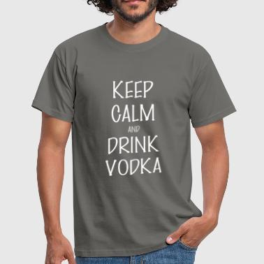 And drink vodka - Keep Calm And drink vodka - Men's T-Shirt