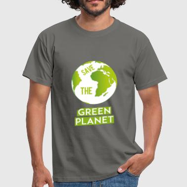 Green planet - Save the green planet - Men's T-Shirt