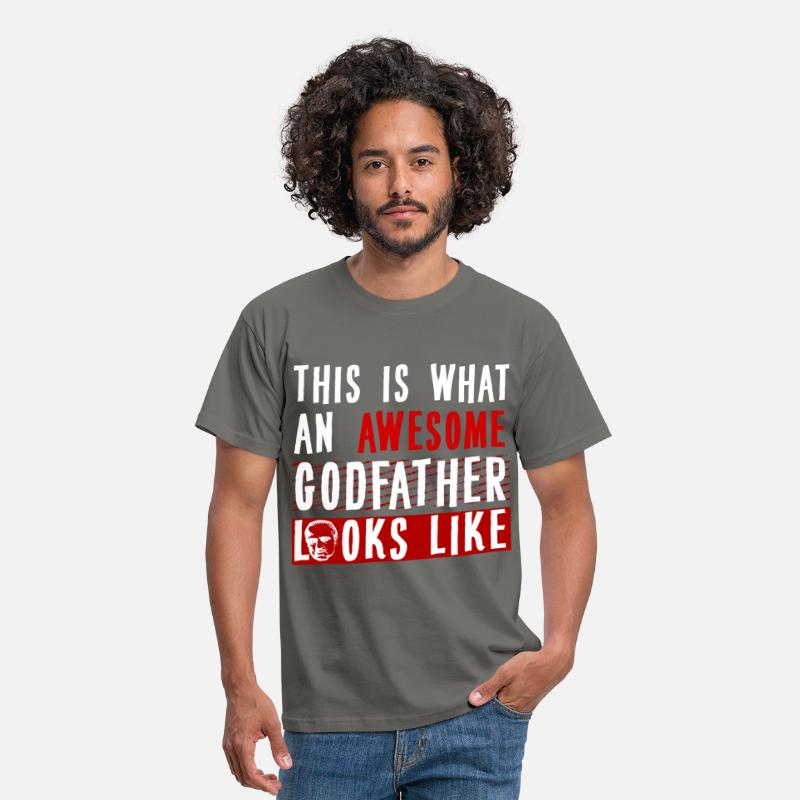 Godfather T-Shirts - Godfather - This is what an awesome Godfather  - Men's T-Shirt graphite grey