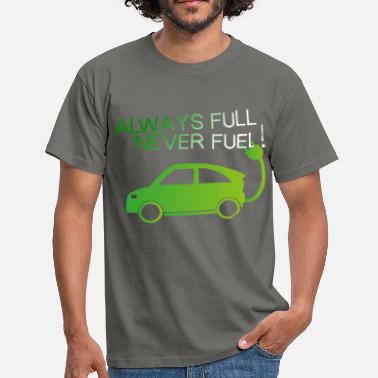 Electric Car Electric Car - Always full, never fuel - Men's T-Shirt
