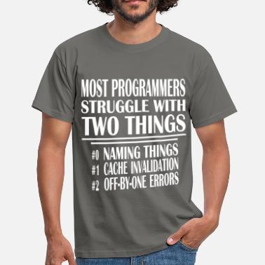Thing 1 And Thing 2 Programmer - Most programmers struggle with two  - Men's T-Shirt