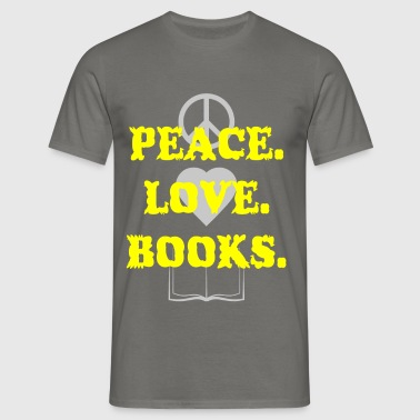 Peace - Peace Love Books - Men's T-Shirt