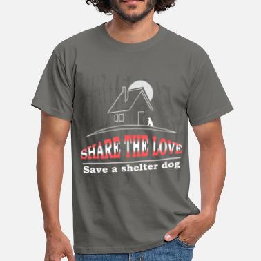Shelter Shelter dog - Share the love Save a shelter dog - Men's T-Shirt