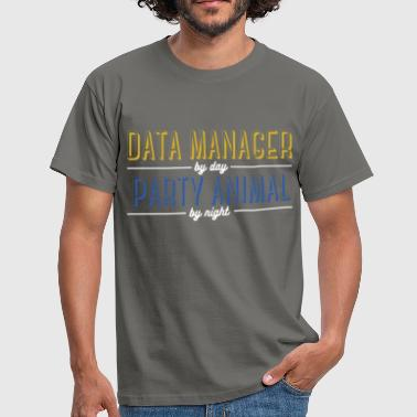 Data Data Manager - Data Manager by day,   - Men's T-Shirt