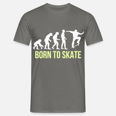 Born To Skate Skating - Born to skate - Men's T-Shirt