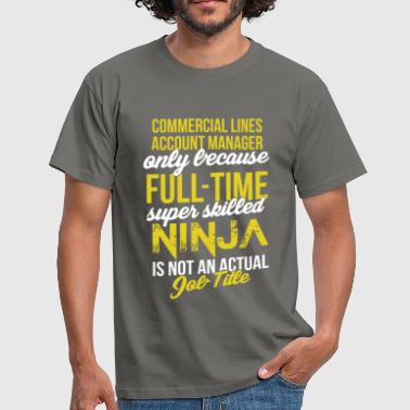 Commercial Lines Account Manager - Commercial Line - Men's T-Shirt