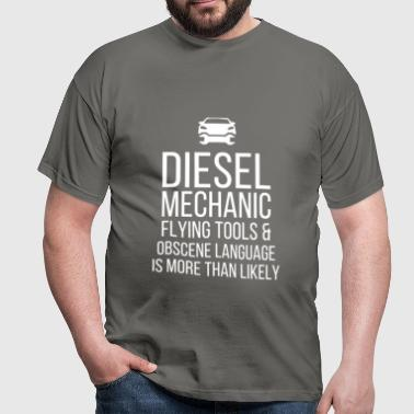 Diesel Mechanic - Diesel mechanic. Flying tools &  - Men's T-Shirt