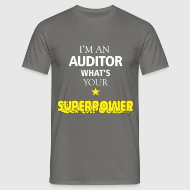 Auditor - I'm an Auditor what's your superpower - Men's T-Shirt