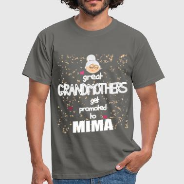 Great Mima - Great Grandmothers get promoted to Mima - Men's T-Shirt