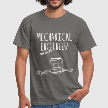 Mechanical Engineer - Mechanical Engineer on duty - Men's T-Shirt
