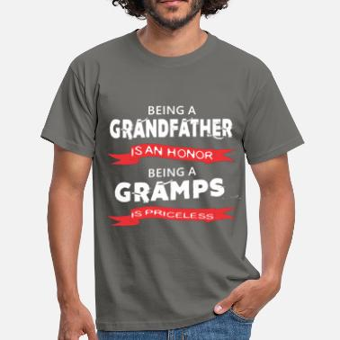Grandfather Tops Gramps - Being a Grandfather is an honor. Being a  - Men's T-Shirt