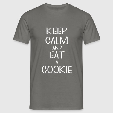 Eat a Cookie - Keep Calm And Eat a Cookie - Men's T-Shirt