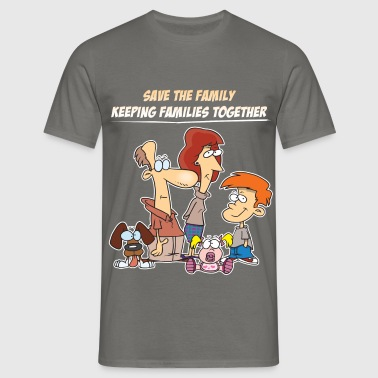 Family - Save the family. Keeping families  - Men's T-Shirt