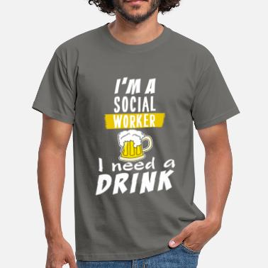 Social Worker Apparel Social Worker - I'm a social worker. I need a - Men's T-Shirt