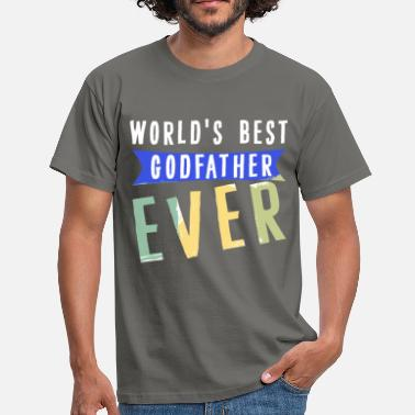Best Godfather Ever Godfather - World's best Godfather ever - Men's T-Shirt