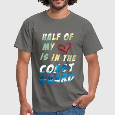 Coast Coast Guard - Half of  My heart  Is In The  Coast  - Men's T-Shirt