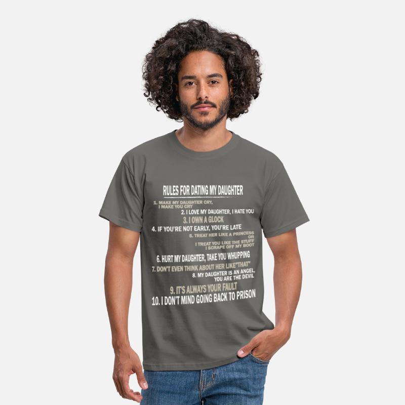 Dating T-Shirts - Dating - Rules for dating my daughter - Men's T-Shirt graphite grey