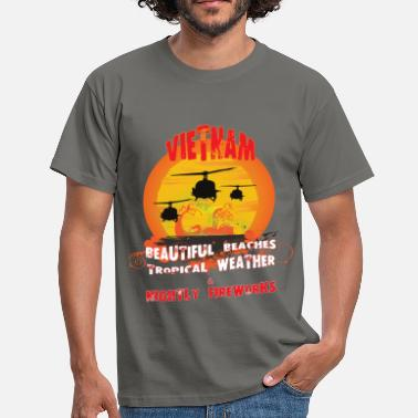 War Vietnam - Vietnam beautiful beaches tropical  - Men's T-Shirt